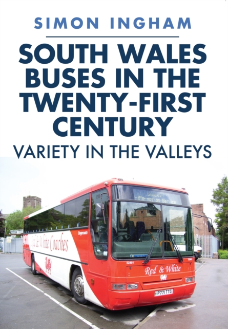 South Wales Buses in the Twenty-First Century