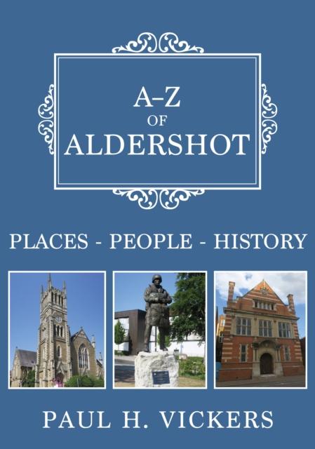 A-Z of Aldershot