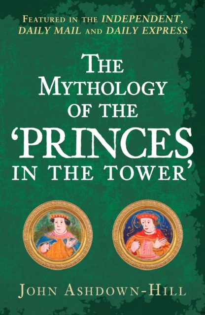 Mythology of the 'Princes in the Tower'