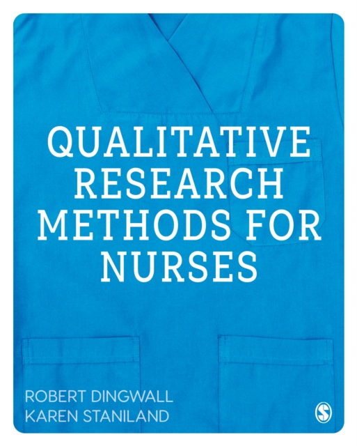 Qualitative Research Methods for Nurses