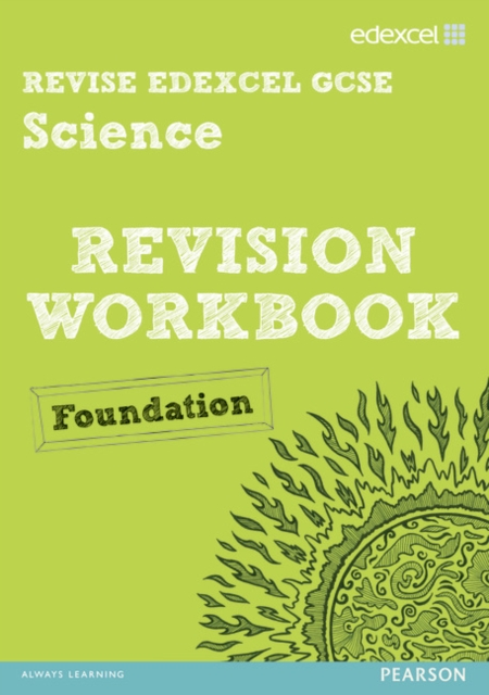 Revise Edexcel: Edexcel GCSE Science Revision Workbook - Foundation