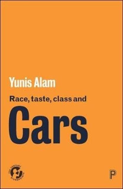 Race, Taste, Class and Cars