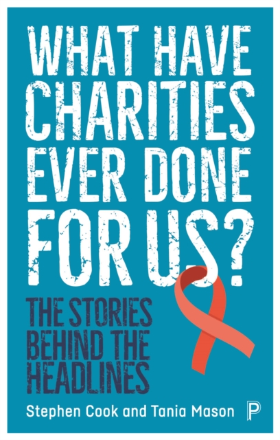 What Have Charities Ever Done for Us?