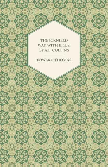 Icknield Way. With Illus. by A.L. Collins