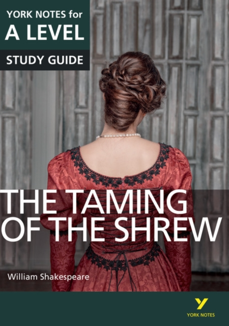 Taming of the Shrew: York Notes for A-level