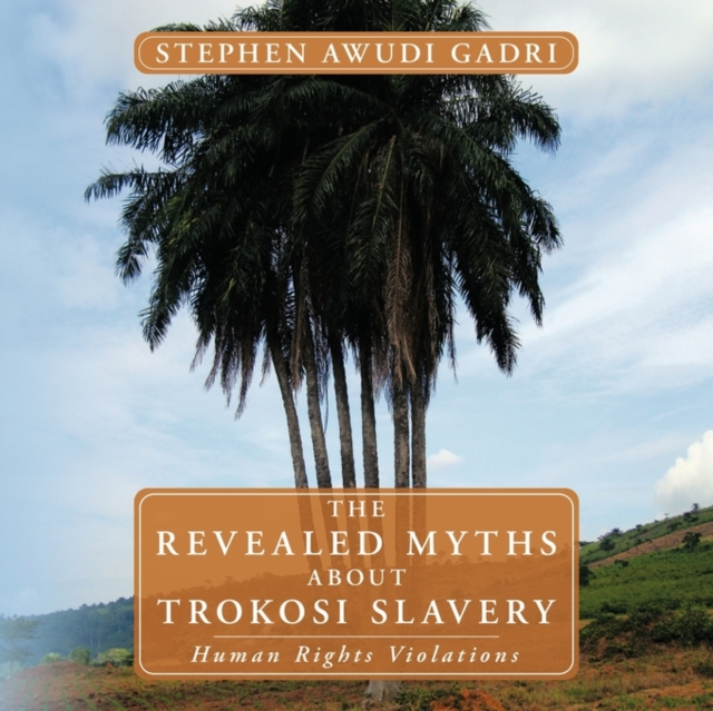 Revealed Myths About Trokosi Slavery
