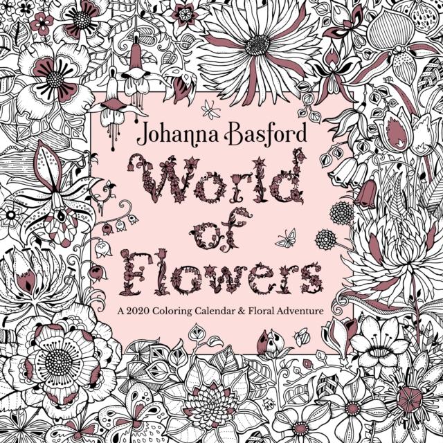 Johanna Basford - World of Flowers 2020 Colouring Square Wall Calendar