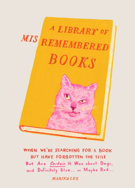 Library of Misremembered Books
