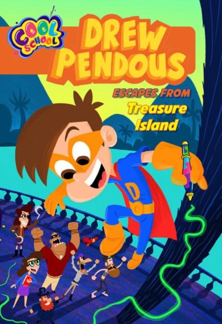 Drew Pendous Escapes from Treasure Island