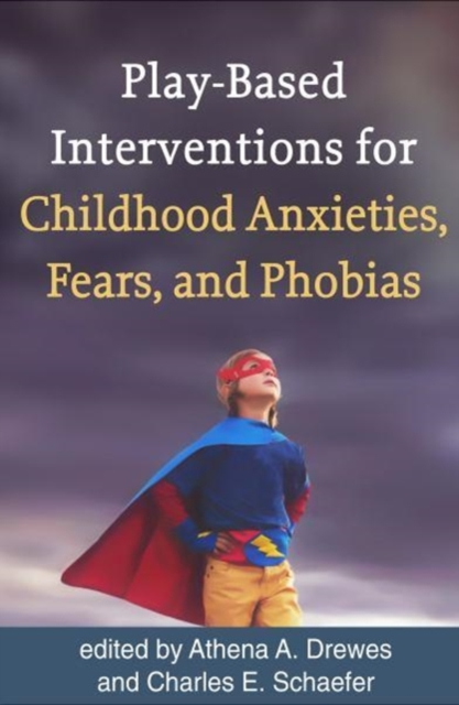 Play-Based Interventions for Childhood Anxieties