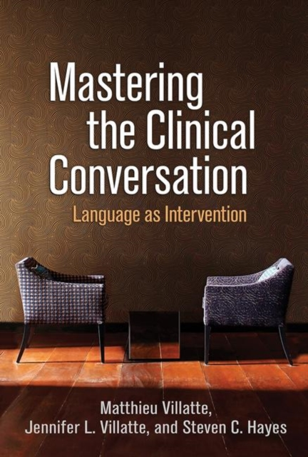 Mastering the Clinical Conversation