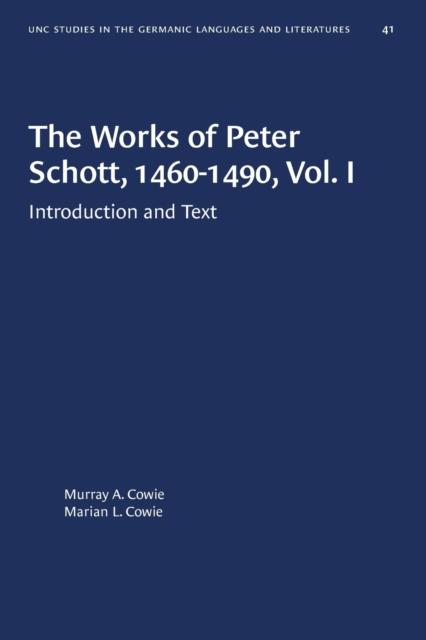 Works of Peter Schott, 1460-1490, Vol. I
