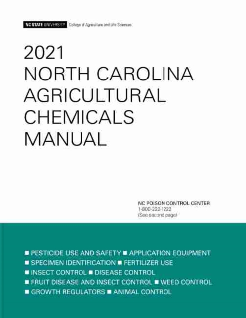 2021 North Carolina Agricultural Chemicals Manual