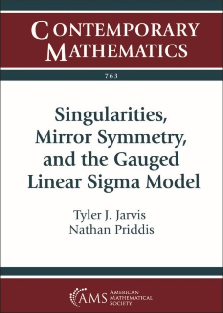 Singularities, Mirror Symmetry, and the Gauged Linear Sigma Model