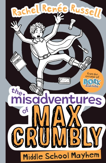 Misadventures of Max Crumbly 2