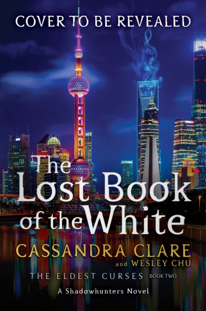Eldest Curses 2: Lost Books of the White