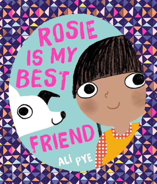 Rosie is My Best Friend