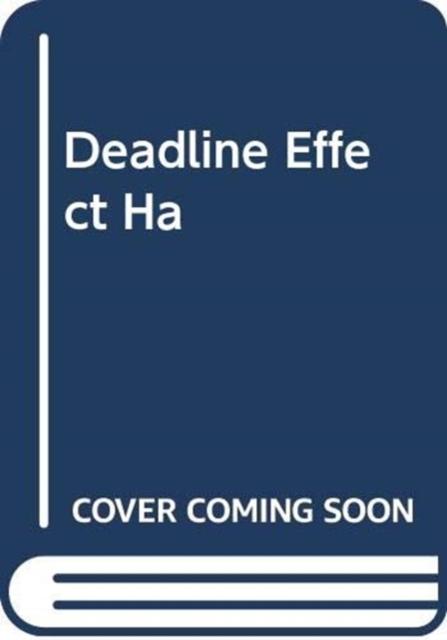 Deadline Effect