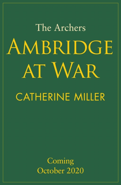 Archers: Ambridge At War