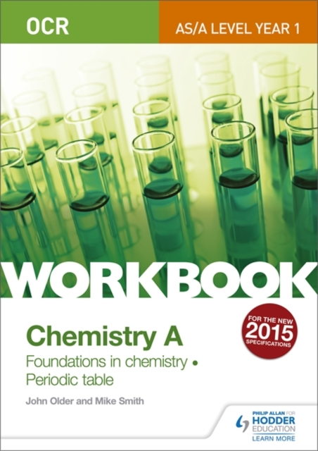 OCR AS/A Level Year 1 Chemistry A Workbook: Foundations in chemistry; Periodic table