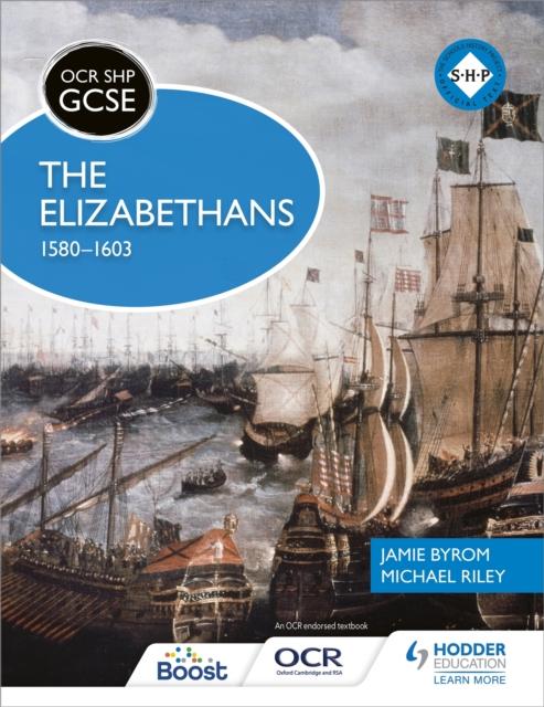 OCR GCSE History SHP: The Elizabethans, 1580-1603