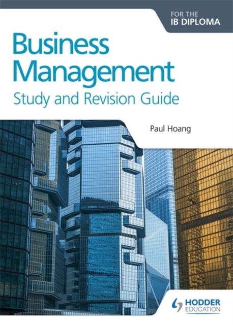 Business Management for the IB Diploma Study and Revision Guide