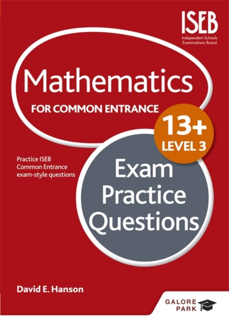 Mathematics Level 3 for Common Entrance at 13+ Exam Practice Questions (for the June 2022 exams)
