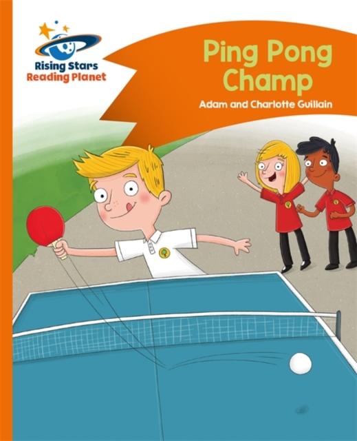 Reading Planet - Ping Pong Champ - Orange: Comet Street Kids