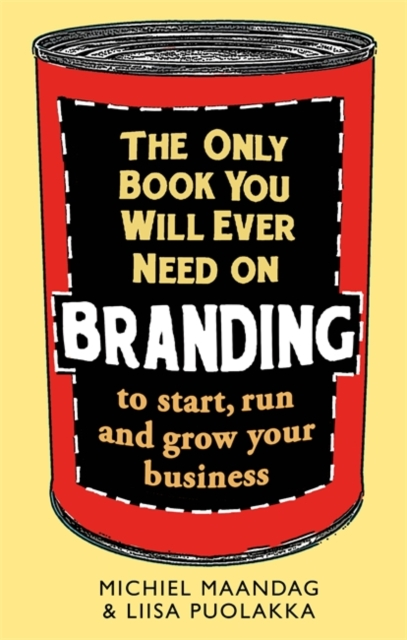 Only Book You Will Ever Need on Branding