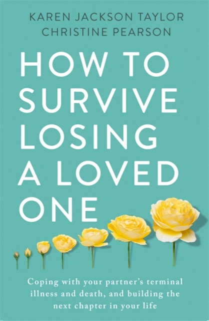 How to Survive Losing a Loved One