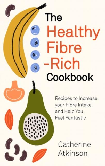 Healthy Fibre-rich Cookbook