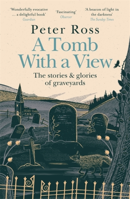 Tomb With a View - The Stories & Glories of Graveyards