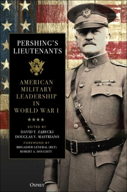 Pershing's Lieutenants