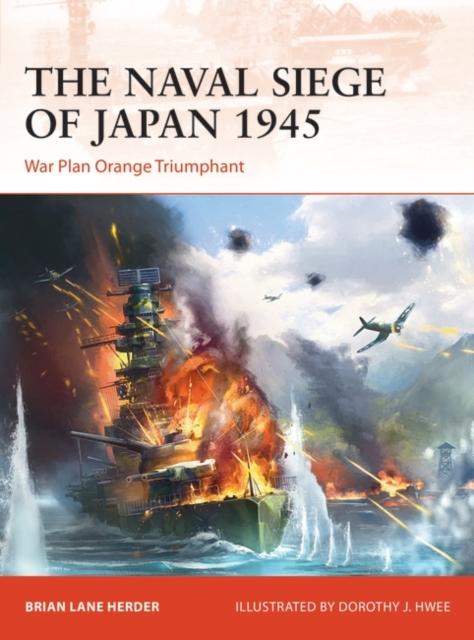 Naval Siege of Japan 1945