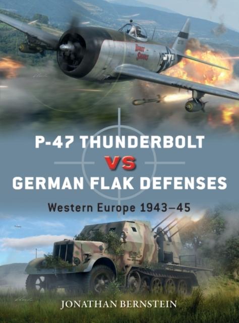 P-47 Thunderbolt vs German Flak Defenses