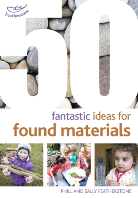 50 Fantastic Ideas for Found Materials