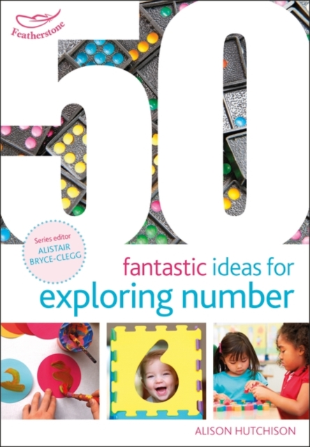 50 Fantastic Ideas for Exploring Number