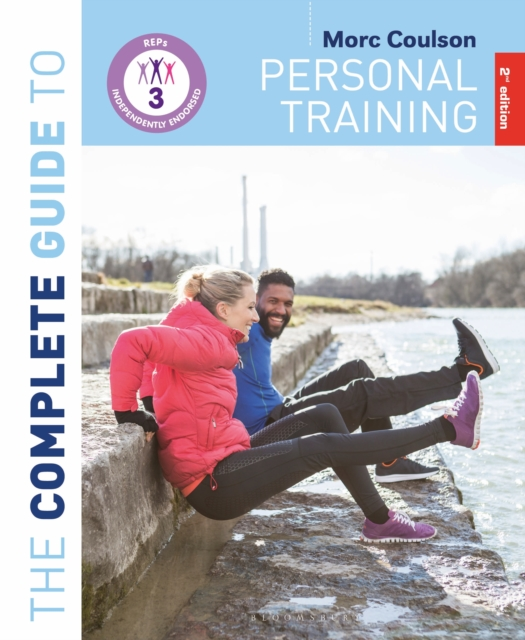Complete Guide to Personal Training: 2nd Edition