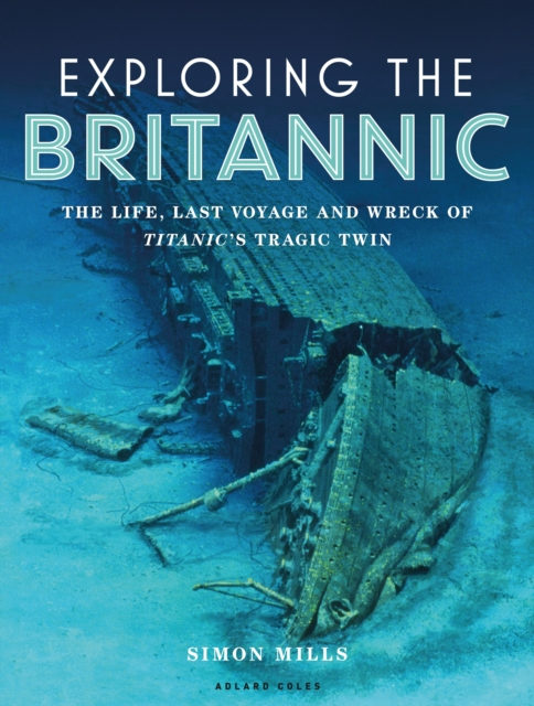 Exploring the Britannic