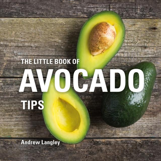 Little Book of Avocado Tips