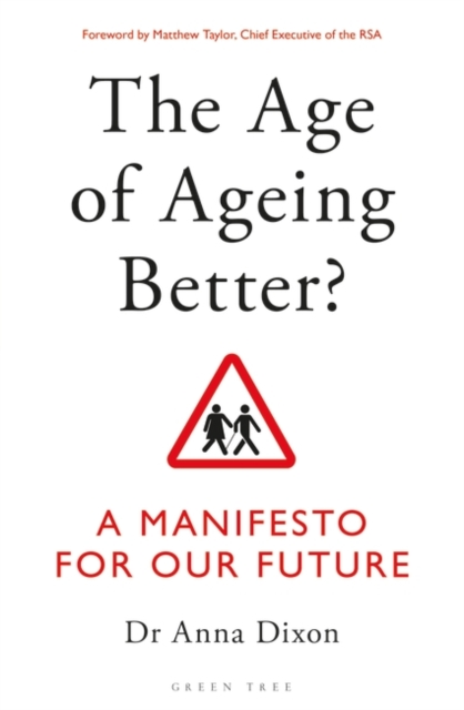 Age of Ageing Better?