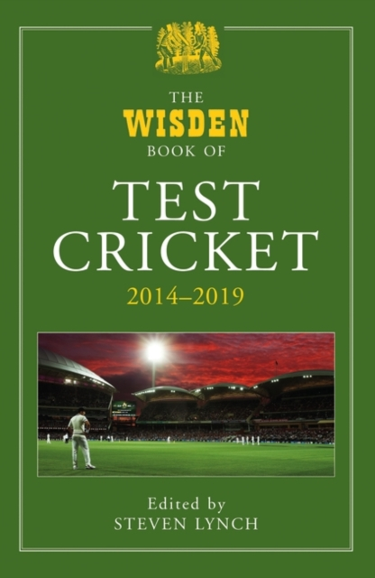 Wisden Book of Test Cricket 2014-2019