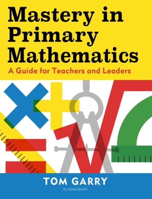 Mastery in Primary Mathematics