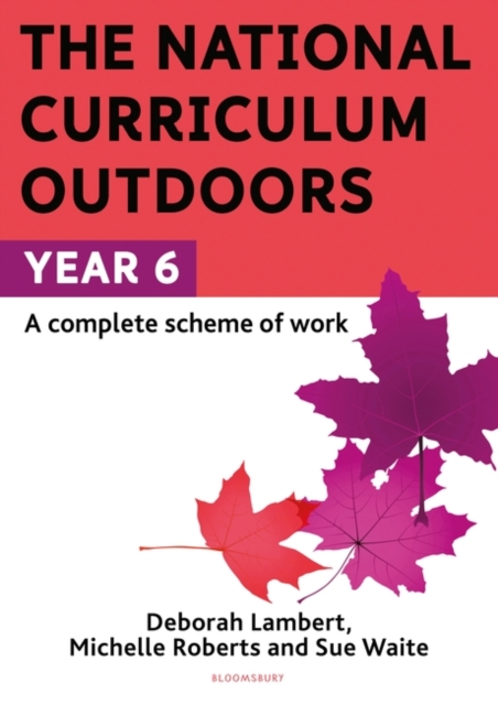 National Curriculum Outdoors: Year 6