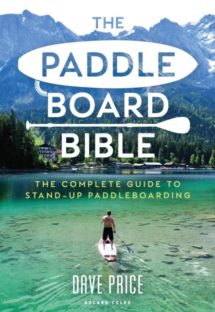 Paddleboard Bible