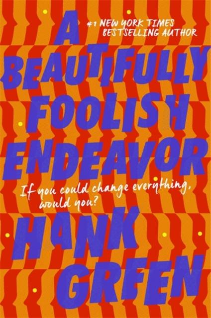 Beautifully Foolish Endeavor