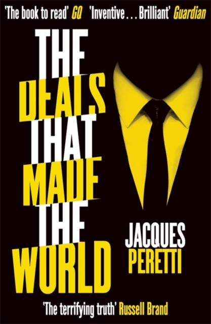 Deals that Made the World