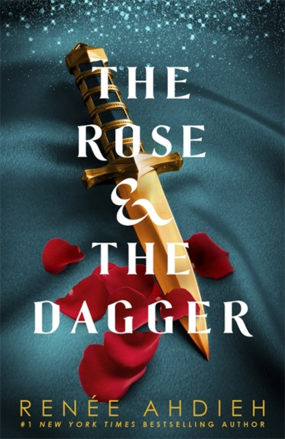 The Rose and the Dagger (The Wrath and the Dawn Book 2)