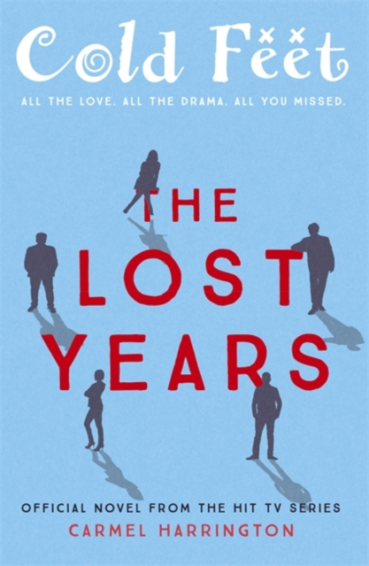 Cold Feet: The Lost Years