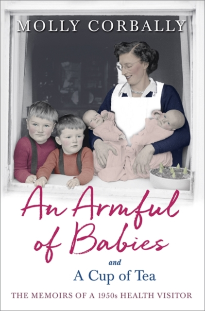 Armful of Babies and a Cup of Tea